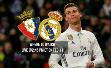 Osasuna vs Real Madrid live stream options to watch Cristiano Ronaldo on Saturday, February 11, 2017 at 11:45 am PT/2:45 pm ET in USA.