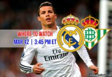 Where to watch Cristiano Ronaldo in Real Madrid vs Real Betis on March 12, 2017